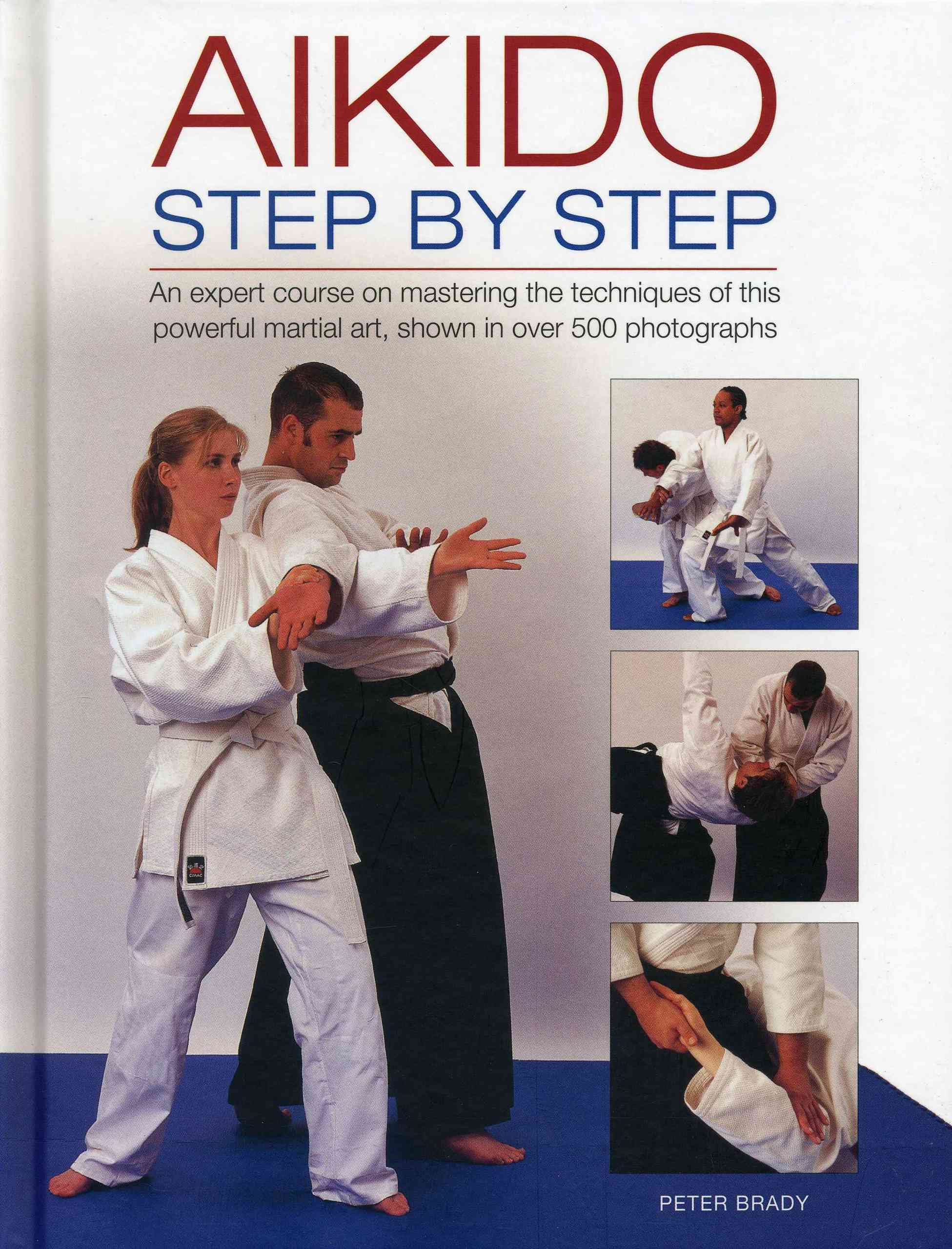 Aikido: Step by Step By Brady, Peter