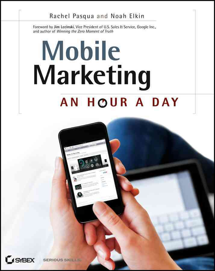 Mobile Marketing By Pasqua, Rachel/ Elkin, Noah